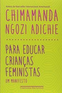 Para educar crianças feministas - Um manifesto (Em Portuguese do Brasil)