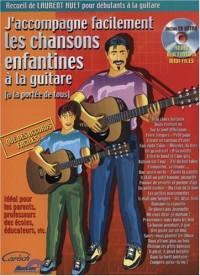 J'accompagne facilement les chansons enfantines à la guitare