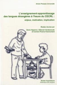 Enseignement Apprentissage des Langues Étrangères a l Heure du Cecrl