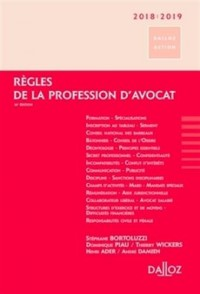 Règles de la profession d'avocat 2018/2019 - 16e éd.