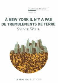 A New York il n'y a pas de tremblements de terre