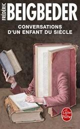 Conversations d'un enfant du siècle [Poche]