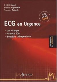 ECG en Urgence : Cas clinique Analyse ECG Stratégie thérapeutique