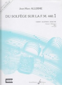 Du Solfege Sur la F.M. 440.1 - Chant/Audition/Analyse - Prof.