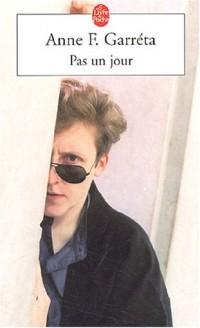 Pas un jour - Prix Médicis 2002