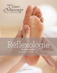 Mon cours de massage, massage et auto-massage : la réflexologie