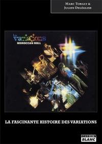 Moroccan Roll La fascinante histoire des Variations