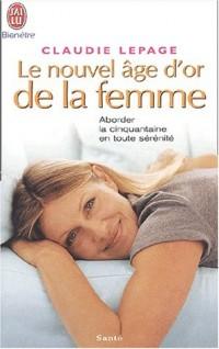 Le Nouvel Âge d'or de la femme : Aborder la cinquantaine en toute sérénité