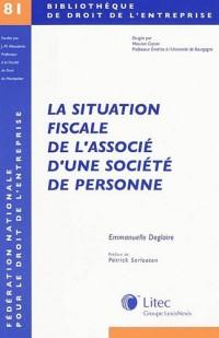 La situation fiscale de l'associé d'une société de personnes