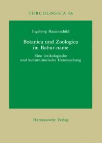 Botanica und Zoologica im Babur-name: Eine lexikologische und kulturhistorische Untersuchung (Livre en allemand)