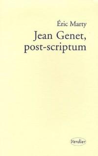 Jean Genet, post-scriptum