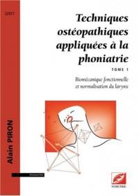 Techniques ostéopathiques appliquées a la phoniatrie, biomécanique fonctionnelle