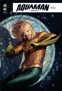 Aquaman Rebirth, Tome 3 :