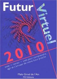 2010 futur virtuel