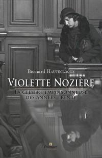Violettes Nozière, la célèbre empoisonneuse