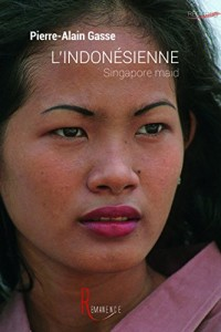 L'Indonésienne : Singapore maid