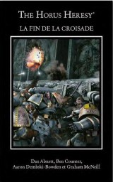 The Horus Heresy : La fin de la croisade