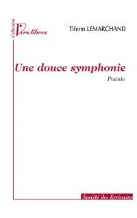 Une Douce Symphonie