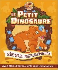 Le Petit Dinosaure, Tome 1 : Céra et la pierre précieuse