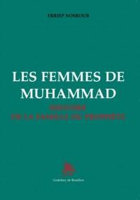 Les femmes de Muhammad : Histoire de la famille du prophète