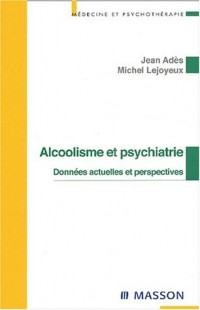 Alcoolisme et psychiatrie