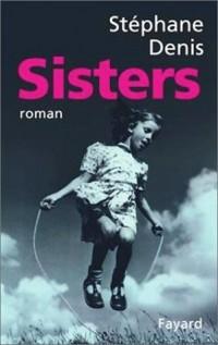 Sisters - Prix Interallié 2001