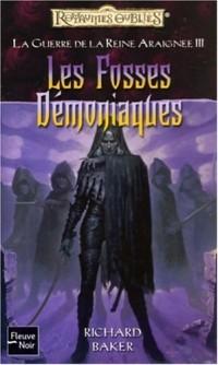La guerre de la Reine Araignée, Tome 3 : Les Fosses Démoniaques