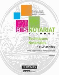 Bts Notariat Techniques Notariales Premier et 2e Annees, Deuxième Édition