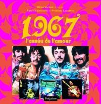 1967 : L'année de l'amour