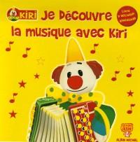 Jé decouvre la musique avec Kiri