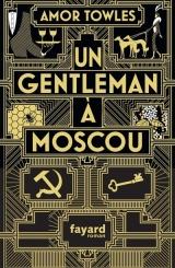 Couverture du livre Un gentleman à Moscou