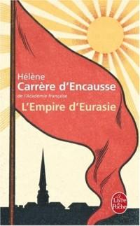 L'Empire d'Eurasie : Une histoire de l'Empire russe de 1552 à nos jours