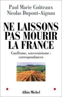 Ne laissons pas mourir la France