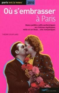 Où s'embrasser à paris 2010