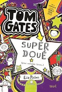 Tom Gates - tome 5 Super doué (pour certains trucs) (5)