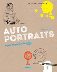 Autoportraits : Mon carnet d'artiste