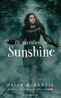 Sunshine - Épisode 3 - le Sacrifice de Sunshine