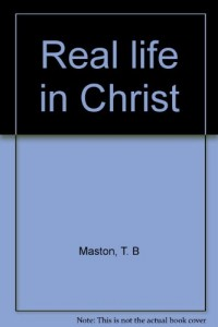 Real life in Christ
