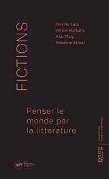 Fictions : penser le monde par la littérature [Poche]