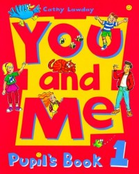You and me 1 : pupil's book