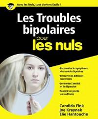 Les Troubles bipolaires pour les Nuls grand format