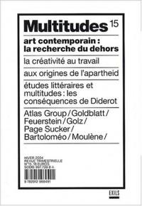 Multitudes, numéro 15 - Hiver 2004 : Art contemporain : La recherche du dehors