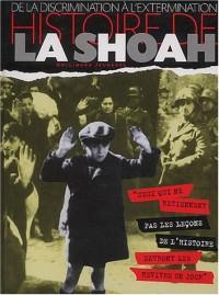 Histoire de la Shoah : De la discrimination à l'extermination