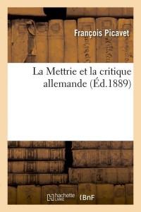 La Mettrie et la Critique Allemande  ed 1889