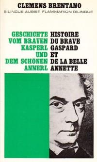 Histoire du brave Gaspard et de la belle Annette - bilingue