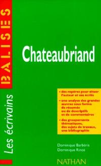 Chateaubriand : Des repères pour situer l'auteur et ses écrits...
