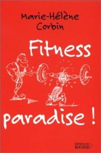 Fitness Paradise !