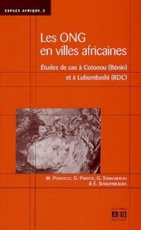 Les organisations non gouvernementales en villes africaines : Etudes de cas à Cotonou (Bénin) et à Lubumbashi (RDC)