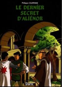 Dernier secret d'Aliènor (Le)