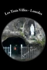 Les Trois Villes - Lourdes
